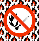 No matches. Prohibited symbol on seamless fire background. Vector illustration. No matches. Fire, open ignition source and smoking prohibited signs. Dangerous Royalty Free Stock Images