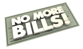 No More Bills Payments Debt Words Check. 3d Illustration Stock Photos