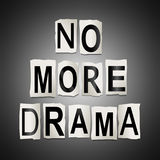 No more drama. 3d Illustration depicting cutout printed letters arranged to form the words no more drama Royalty Free Stock Photo