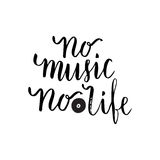 No music no life Inspirational quote about music. Lettering poster for music school or greeting card. Vector phrase Stock Photography