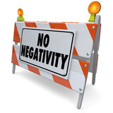 No Negativity Road Construction Sign Positive Attitude Outlook. No Negativity words on a road construction barrier or sign to illustrate that only positive Stock Photos