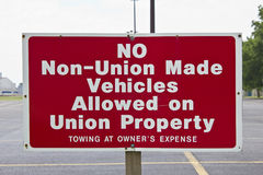 No Non-Union Made Vehicles Allowed. Sign Showing no Love for Non-Union Made Cars stock images