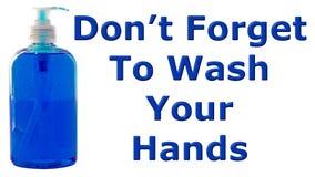 No olvide lavarse las manos Foto de archivo libre de regalías