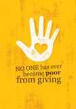 No One Has Ever Become Poor From Giving. Charity Inspiring Creative Motivation Quote. Vector Typography Banner Stock Image