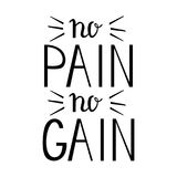 No pain No gain - Inspiring and motivating words. Royalty Free Stock Photos