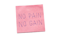 No pain no gain written on remember note. Sticky note with no pain no gain isolated on white stock photos