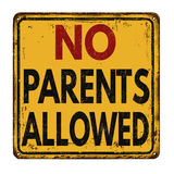 No parents allowed vintage rusty metal sign Royalty Free Stock Photos