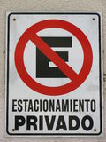 No parking. Sign written in Spanish Royalty Free Stock Photo