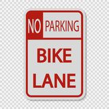 symbol No Parking Bike Lane Sign Sign on transparent background royalty free illustration
