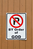 No Parking Sign (By Order of God) Royalty Free Stock Photos