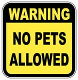 No pets allowed. Sign saying - warning no pets allowed - illustration Royalty Free Stock Images
