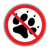 No pets sign. Paw print with prohibition symbol. With pet no access. Round icon on white background. Stop emblem. Vector illustration royalty free illustration