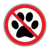 No pets sign. Paw print with prohibition symbol. With pet no access. Round icon on white background. Stop emblem. Vector illustration vector illustration