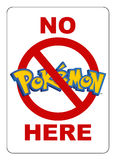 No Pokemon here sign Stock Image