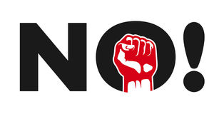No! Political protest demonstration sign with clenched fist. No! political protest demonstration sign  design, rebellion, negation, refuse, clenched fist Stock Image