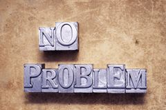No problem met. No problem phrase made from vintage metallic letterpress type Royalty Free Stock Photo