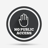 No public access sign icon. Caution stop symbol. Stock Image