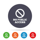 No public access sign icon. Caution stop symbol. Round colourful buttons with flat icons. Vector Stock Photos