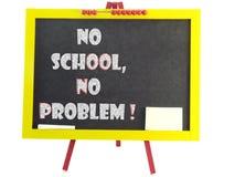 No school no problem. A chalkboard with headline no school no problem Royalty Free Stock Images