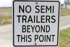 No Semi Trailers Sign. A No Semi Trailers Sign Royalty Free Stock Photo