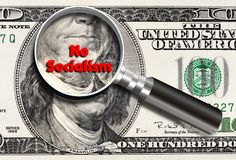 No Socialism Today. No Socialism under inspection of 100 dpllar bill royalty free stock image