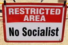 No Socialist Allowed. Restricted area No Socialist Allowed royalty free stock photo