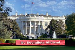 No Socialist Allowed. In US Whitehouse stock images