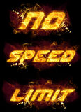 No Speed Limit  Fire Text Royalty Free Stock Photos