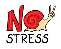 No stress message. Creative design of no stress message Royalty Free Stock Photo