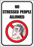 No stressed people allowed. Poster stock illustration