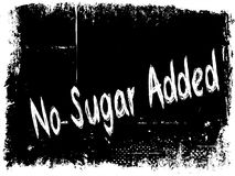 NO SUGAR ADDED on black grunge background. Illustration image concept Royalty Free Stock Photography