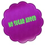 NO SUGAR ADDED on magenta sticker. Illustration graphic design concept image Stock Image