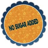 NO SUGAR ADDED text on flower label. Illustration graphic design concept image Stock Images