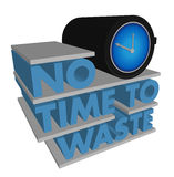 No Time to Waste. Design on a white background Royalty Free Stock Image