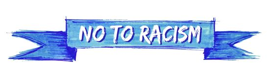 No to racism ribbon. No to racism hand painted ribbon sign royalty free illustration