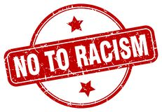 No to racism stamp. No to racism grunge vintage stamp isolated on white background. no to racism. sign vector illustration