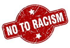 No to racism stamp. No to racism grunge vintage stamp isolated on white background. no to racism. sign royalty free illustration