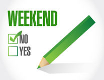 No to the weekend illustration design Stock Photography