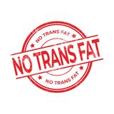 No Trans Fat rubber red stamp isolated on white background. Vector illustration royalty free illustration
