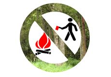 No tree felling, no fires. Ban of open fires in forests, banning tree felling, protect environment Stock Images