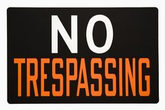 No Trespassing Sign. Stock Image