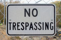 Free No Trespassing Sign Construction Area Stock Images - 131120184