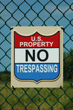 No Trespassing sign. US government property. US property. No trespassing sign Royalty Free Stock Photo