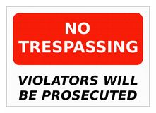 No Trespassing Sign. No trespassing violators will be prosecuted sign with big bold letters and red and white background Stock Photography