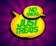 No tricks just treats design. No tricks just treats, pop-art demotivator design with balloons Stock Images