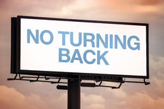 No Turning Back Motivational Message on Outdoor Advertsing Billb. Oard Hoarding Against Cloudy Sky Stock Photography