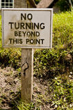 No Turning Beyond this Point sign Stock Photography