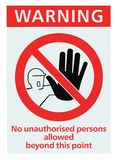 No unauthorised persons allowed sign isolated. No unauthorised persons allowed beyound this point sign, isolated Stock Photos