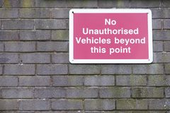 No unauthorised vehicles beyond this point sign stock photos