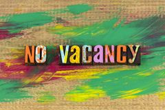 No vacancy sign. Full housing business no vacancy room rejection achievement jobs empty letterpress employment opportunity royalty free stock photos